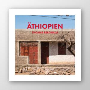 """Äthiopien"", Thomas Berghaus"